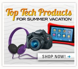 Shop Top Tech Products for Summer Vacation!
